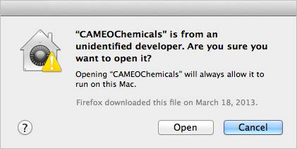 A sample dialog box verifying that you really do want to open CAMEO Chemicals--even though it is from an unidentified developer.