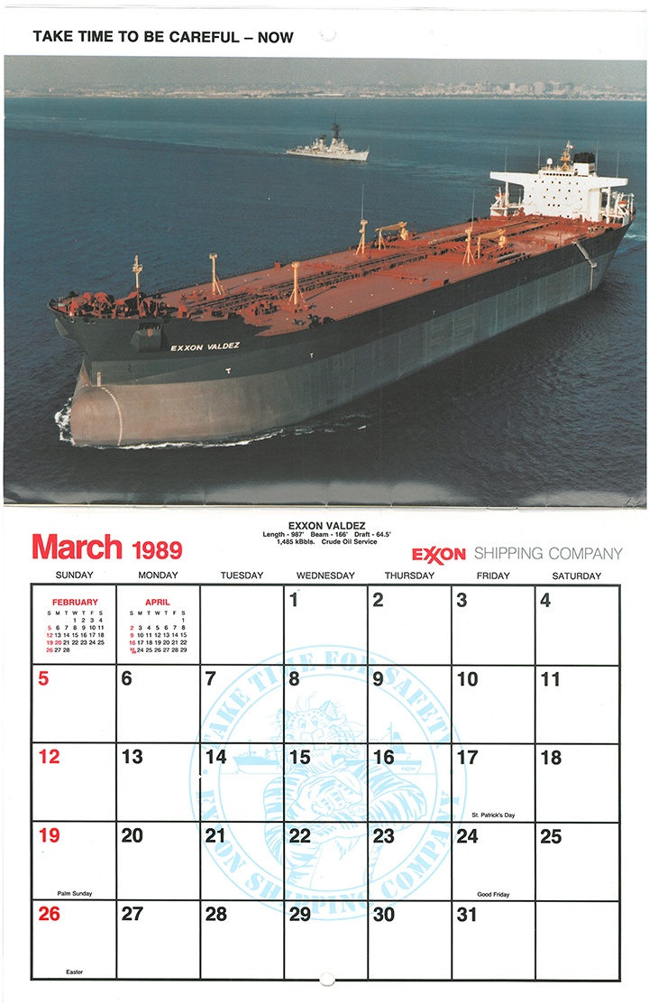 Calendar showing March 1989 and image of Exxon Valdez ship.