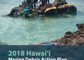 The 2010-2020 Hawai'i Marine Debris Action Plan cover with a photo of people on a boat hauling up a tangle of nets.